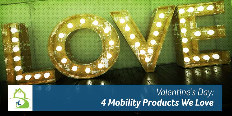 Valentine's Day: 4 Mobility Products We Love