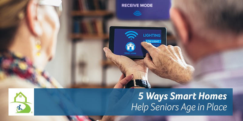 5 Ways Smart Homes Help Seniors Age in Place