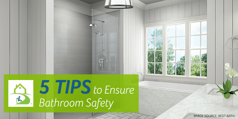 5 Tips to Ensure Bathroom Safety
